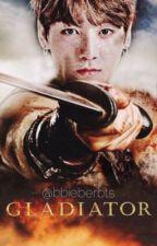 Gladiator |Jikook| by bbieberbts