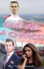 Give me a chance || A.M i G.K by xKAHAX14