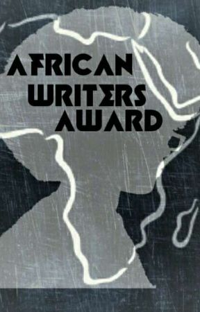 AFRICAN WRITERS AWARD 2017 by AfricanWriters