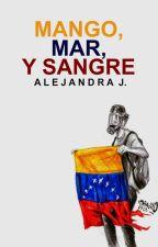 Mango, Mar y Sangre. by madpow