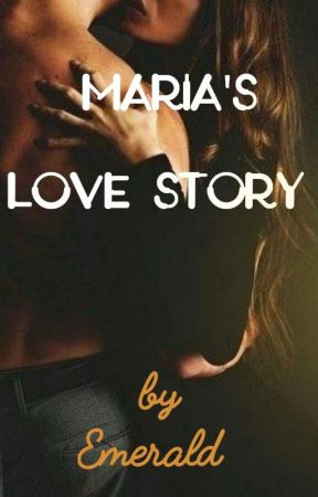 Maria's Love Story by KedaiCerpen1