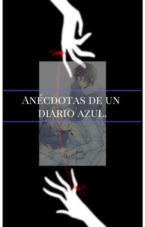 Anécdotas de un Diario azul by Inori20