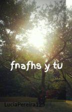 fnafhs y tu by Sinon_Chr