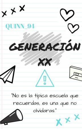 GENERACIÓN XX by QUINN_94