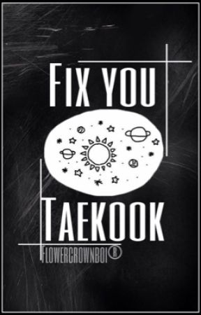 Fix You||Taekook by overstrung