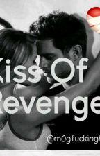 Kiss Of Revenge by La_Deguaine_M