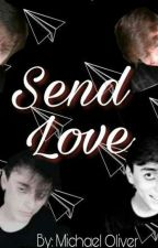 Send Love (Prinxiety) (Discontinued) by MichaelGg5