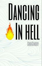 Dancing in hell | ChanBaek  by ChoiCinddy