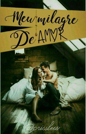 Meu Milagre de Amor by CrisSless30