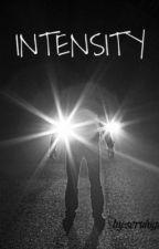Intensity by Bunsofharry