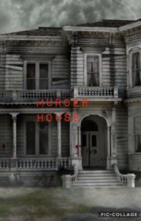 Murder house rp by http-Singer