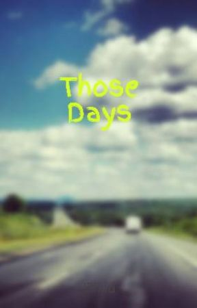 Those Days by lillkid