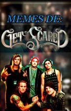 Memes de Get Scared by FallenScareder