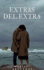 Extra del Extra. (Libro #5 Saga Un Amor Incomprendido) by marisol_arqueros