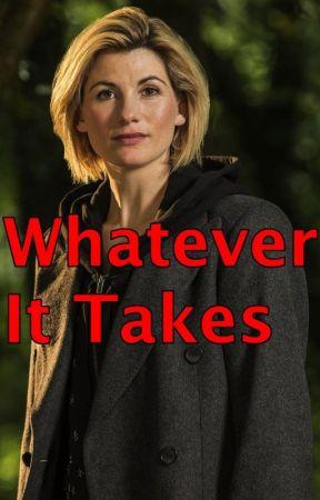 Whatever It Takes (Lo que sea necesario) by LucindaDespairQueen