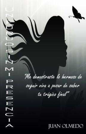 Un futuro sin mi presencia by TheAgrupation003