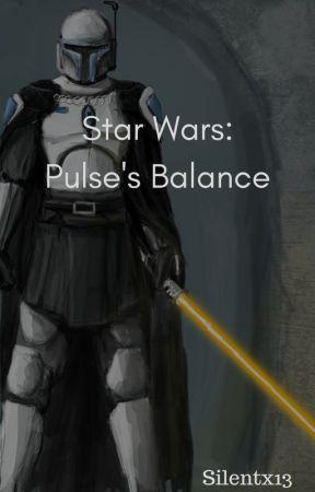 Star Wars: Pulse's Balance by Silentx13