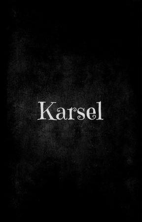 Karsel (One Shot/Short Story) by PeterJDC