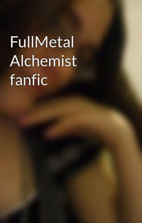 FullMetal Alchemist fanfic by NikkiSpears9