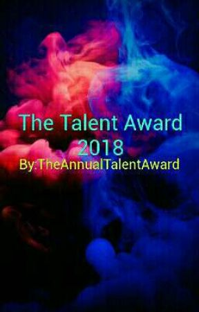 The Talent Award 2018 {CLOSED} by TheAnnualTalentAward