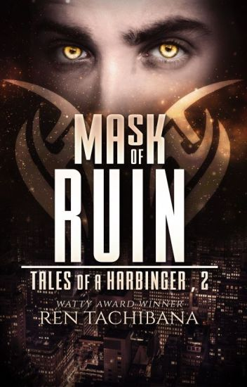 Mask of Ruin (Tales of a Harbinger, Book 2)