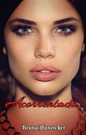 Acorrentada #wattys2017  by bhunzicker