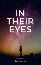 In Their Eyes by EssentialMalarky