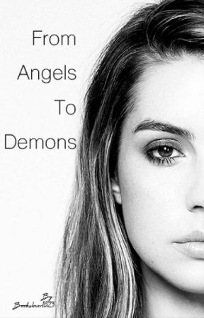 A story about angels & demons (Supernatural) by BooksLover1823