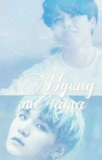 Hyung Me Ama~Y.M~ by BlackCat_Yoonmin