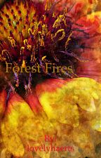 Forest Fires by lovelyhaerts