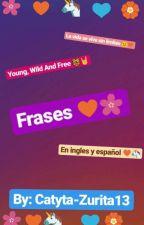 Frases en ingles y español ♥🌸🦄 by Catyta-Zurita13