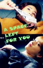 [longfic] A SPACE LEFT FOR YOU --- JunSeob. by Quyt_lovely