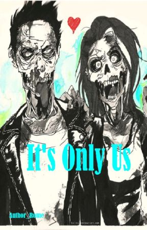 It's Only Us (Scrapped) by Author_Rome
