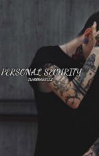 Personal Security by iwannabriel