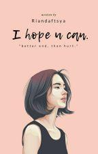 i Hope U Can by Riandaftsya