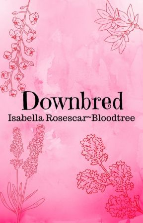 Downbred by Rosescar684Gismo