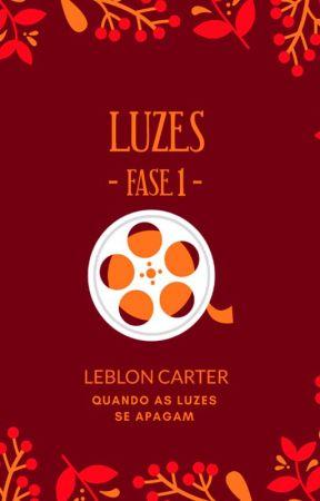 Luzes#01 (Série: Quando as Luzes se Apagam) by LeblonCarter