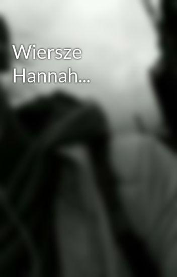 Wiersze Hannah Gaabcia Wattpad