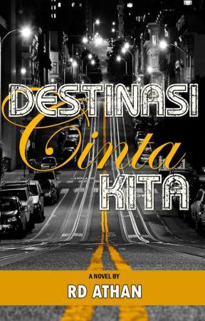 Destinasi Cinta Kita [ON GOING] by rd_athan