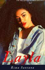 Layla ( A Dark Beauty Novel) {Urban} by RimaSantana