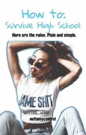 Surviving Highschool by haybaelife