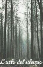 L'urlo del silenzio by _alebene_