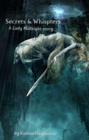 Lady Midnight - Secrets & Whispers : A Jemma Story by KatnissHawthorne
