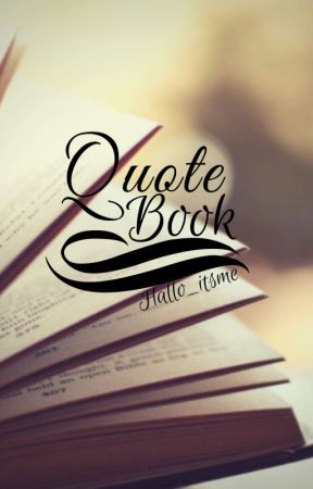 Quote Book by Hallo_itsme