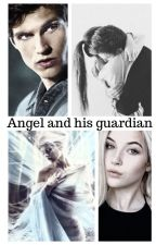 Angel and his Guardian [Teen wolf FF] CZ by Arllettans