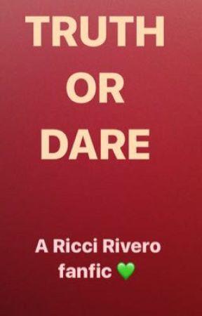 Truth or Dare ( Ricci Rivero )  by bellamoru