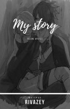 My Story by RivaZey