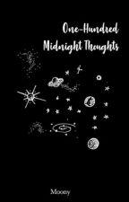 100 Midnight Thoughts [Marauders' Era] by _MoonyChocolate