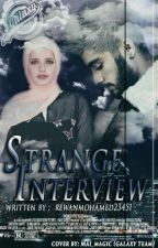Strange Interview 1 by rewanmohamed23451