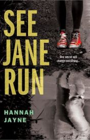 See Jane Run by HannahJayneAuthor